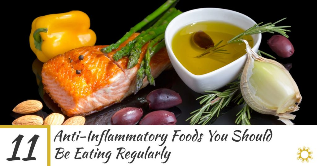 11 Anti-Inflammatory Foods You Should Be Eating Regularly