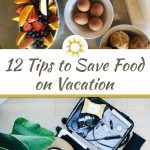 12 Tips to Save Money on Food While on a Family Trip