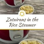 Two images of a small white bowl with seasoned rice in front of Zatarain's in the rice steamer all on a wooden surface with a title overlay in the center