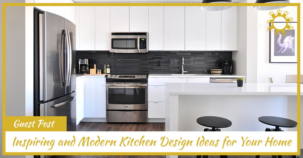 Inspiring And Modern Kitchen Design Ideas For Your Home Son Shine