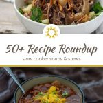 Slow Cooker Soups and Stews: Over 50 Recipes