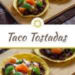 2 baked taco tostadas on a corn tortilla on a bamboo serving platter on top of a brown and white towel on a wooden surface above a large title overlay with a closeup photo of baked taco tostadas under the overlay