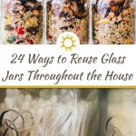 24 Ways to Reuse Glass Jars Throughout the House