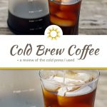Cold brew coffee with cubes of ice in a glass cup with a carafe of cold brew coffee behind on a wooden surface above a title overlay with another close up photo of cold brew coffee with coffee creamer being poured with a carafe of cold brew coffee behind