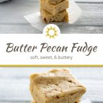 3 pieces of butter pecan fudge on a piece of parchment paper on a white wooden surface (with title overlay)