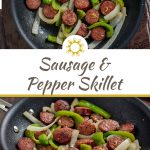 Sausage and Pepper Skillet Meal in a skillet next to a brown and white towel on a wooden surface (with title overlay)