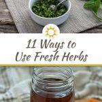11 Ways to Use Fresh Herbs