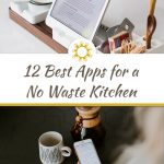 12 Best Apps for a No Waste Kitchen