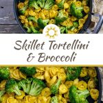 Toasted cheese tortellini and broccoli in a large skillet with a tan and white towel to the right all on a wooden surface (with title overlay)