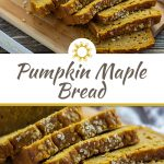 Sliced pumpkin maple bread on a bamboo tray with a white and brown towel behind all on a wooden surface (with title overlay)
