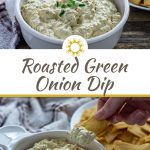 Roasted green onion dip in a round white dish with a plate of pita chips and a white and brown towel behind all on a wooden surface (with title overlay)