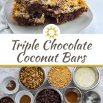 3 Triple Chocolate Coconut Bars on a square white plate on a white towel with a glass of milk behind all on a white wooden surface (with title overlay)
