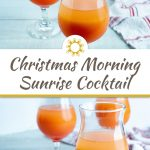 3 Christmas Morning Sunrise Cocktails in glass cups with a white and red towel behind all on a white wooden surface (with title overlay)