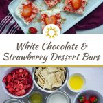 White chocolate strawberry dessert bars with whole strawberries and dried strawberry powder on a long white dish on top of a red and white placemat on a white surface (with title overlay)
