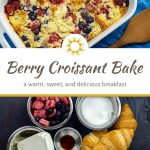 Berry croissant bake in a white casserole dish next to a wooden spoon on a blue towel (with title overlay)