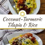 Coconut-Turmeric Tilapia on a bed of shredded carrots and coconut rice topped with shredded coconut with a stainless steel fork on a round white plate with a white and brown towel behind all on a wooden surface (with title overlay)