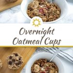 Overnight oatmeal cups cooked in a round white bowl with a stainless steel spoon with a bamboo tray of oatmeal cups and a white and blue towel behind all on a white and grey marble surface (with title overlay)