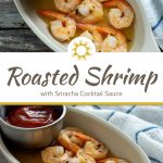 Roasted shrimp in a white oval dish with a small stainless steel bowl of sriracha cocktail sauce next to a white and blue towel on a wooden surface (with title overlay)