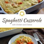 Spaghetti casserole with chicken and cheese in a white casserole dish next to a wooden spoon with a brown towel behind all on a wooden surface (with title overlay)